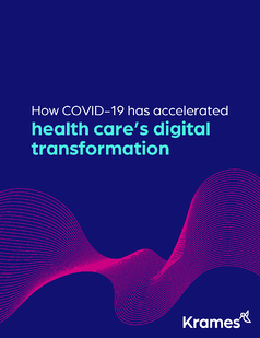How COVID-19 has accelerated health care's digital transformation