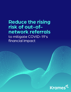 Reduce the rising risk of out-of-network referrals white paper